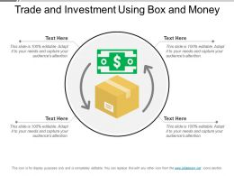 Trade And Investment Using Box And Money