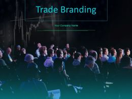 Trade Branding Powerpoint Presentation Slides