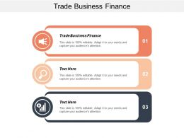 Trade Business Finance Ppt Powerpoint Presentation Model Good Cpb