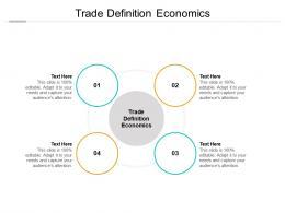 Trade Definition Economics Ppt Powerpoint Presentation Summary Design Inspiration Cpb
