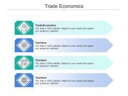 Trade Economics Ppt Powerpoint Presentation File Design Ideas Cpb