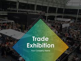 Trade Exhibition Powerpoint Presentation Slides