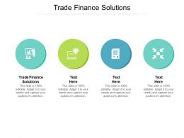 Trade Finance Solutions Ppt Powerpoint Presentation Model Gallery Cpb