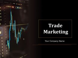 Trade Marketing Powerpoint Presentation Slides