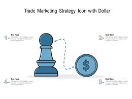 Trade Marketing Strategy Icon With Dollar
