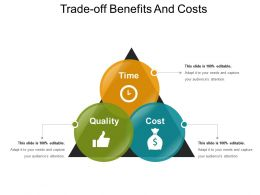 Trade Off Benefits And Costs Ppt Sample Download