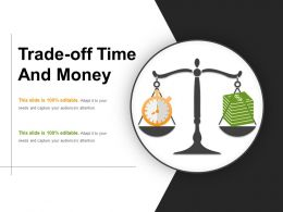 Trade Off Time And Money Presentation Images