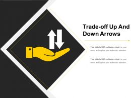 Trade Off Up And Down Arrows Presentation Visuals