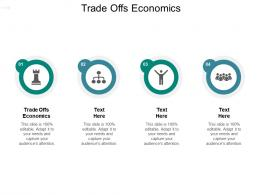 Trade Offs Economics Ppt Powerpoint Presentation Pictures Template Cpb