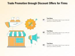 Trade Promotion Through Discount Offers For Firms