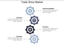 Trade Show Market Ppt Powerpoint Presentation Inspiration Clipart Cpb