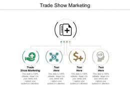 Trade Show Marketing Ppt Powerpoint Presentation Visual Aids Professional Cpb