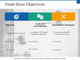 Trade Show Objectives Ppt Powerpoint Presentation File Outline