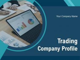 Trading Company Profile Powerpoint Presentation Slides
