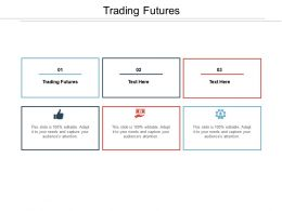 Trading Futures Ppt Powerpoint Presentation Ideas Topics Cpb