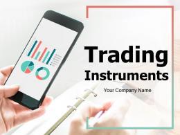 Trading Instruments Powerpoint Presentation Slides