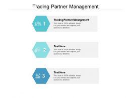 Trading Partner Management Ppt Powerpoint Presentation Icon Professional Cpb