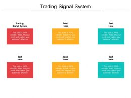 Trading Signal System Ppt Powerpoint Presentation Summary Clipart Cpb