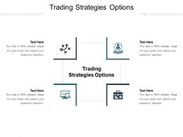Trading Strategies Options Ppt Powerpoint Presentation Pictures Deck Cpb