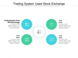 Trading System Used Stock Exchange Ppt Powerpoint Outline Visuals Cpb