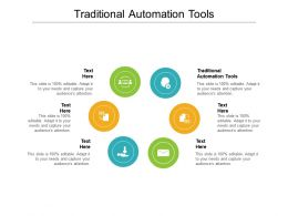 Traditional Automation Tools Ppt Powerpoint Presentation Infographic Demonstration Cpb