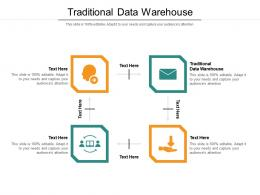 Traditional Data Warehouse Ppt Powerpoint Presentation Infographics Influencers Cpb