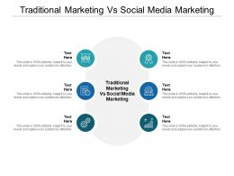 Traditional Marketing Vs Social Media Marketing Ppt Powerpoint Icon Picture Cpb
