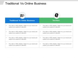 Traditional Vs Online Business Ppt Powerpoint Presentation File Display Cpb