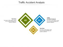 Traffic Accident Analysis Ppt Powerpoint Presentation Infographics Graphics Example Cpb