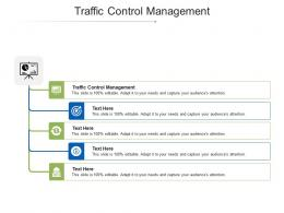 Traffic Control Management Ppt Powerpoint Presentation Infographic Slide Cpb