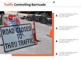 Traffic Controlling Barricade