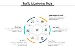 Traffic Monitoring Tools Ppt Powerpoint Presentation Infographics Visual Aids Cpb