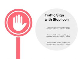 Traffic Sign With Stop Icon