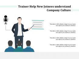 Trainer Help New Joinees Understand Company Culture