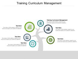 Training Curriculum Management Ppt Powerpoint Presentation Infographic Template Cpb