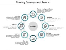 Training Development Trends Ppt Powerpoint Presentation Pictures Vector Cpb