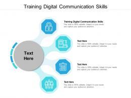 Training Digital Communication Skills Ppt Powerpoint Presentation Show Design Inspiration Cpb