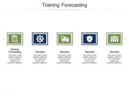 Training Forecasting Ppt Powerpoint Presentation Icon Structure Cpb