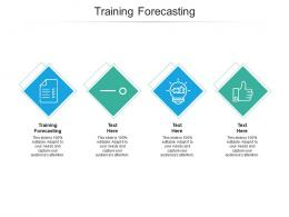 Training Forecasting Ppt Powerpoint Presentation Summary Template Cpb