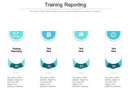 Training Reporting Ppt Powerpoint Presentation Pictures Deck Cpb