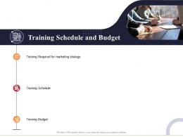 Training Schedule And Budget Marketing And Business Development Action Plan Ppt Formats