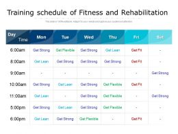 Training Schedule Of Fitness And Rehabilitation