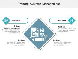 Training Systems Management Ppt Powerpoint Presentation Gallery Good Cpb