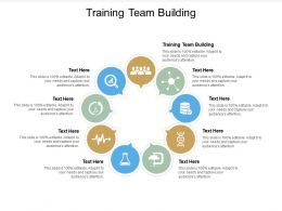 Training Team Building Ppt Powerpoint Presentation Styles Clipart Cpb