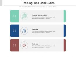 Training Tips Bank Sales Ppt Powerpoint Presentation Slides Outline Cpb