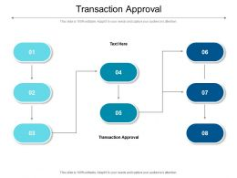 Transaction Approval Ppt Powerpoint Presentation Slides Clipart Cpb