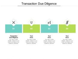 Transaction Due Diligence Ppt Powerpoint Presentation Icon Slides Cpb