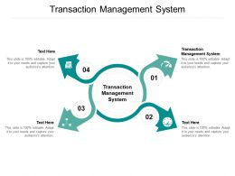 Transaction Management System Ppt Powerpoint Presentation Pictures Smartart Cpb