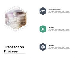 Transaction Process Ppt Powerpoint Presentation Outline Show Cpb