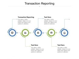 Transaction Reporting Ppt Powerpoint Presentation Ideas Structure Cpb